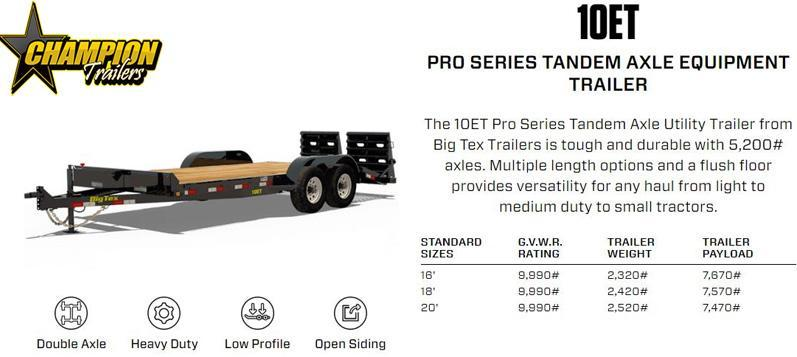 20 foot  Big Tex Trailer 10ET