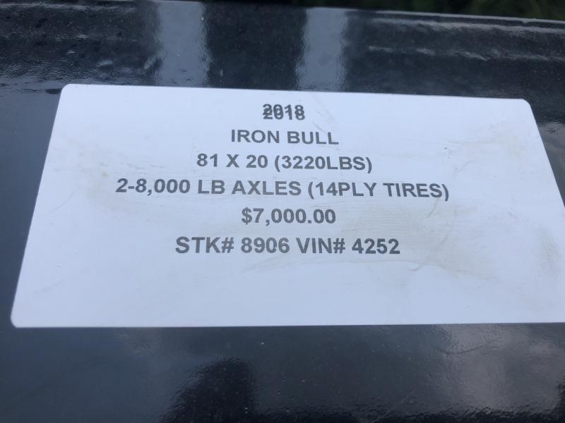 2018 IRON BULL 81X20 EQUIPMENT HAULER TRAILER WITH HEAVY DUTY AXLES