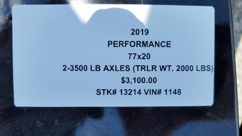 2019 PERFORMANCE 77 X 20 UTILITY TRAILER